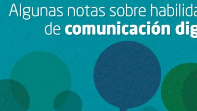 Photo of Algunas notas sobre habilidades de comunicación digital