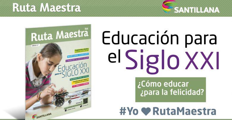 Photo of Edición 17 – Educación para el siglo XXI