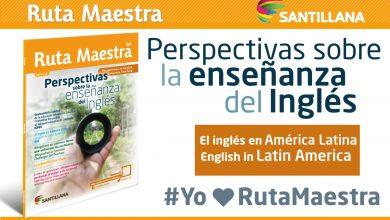 Photo of Edición 16 – Perspectiva sobre la enseñanza del inglés