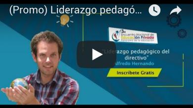 Photo of Liderazgo pedagógico del directivo.