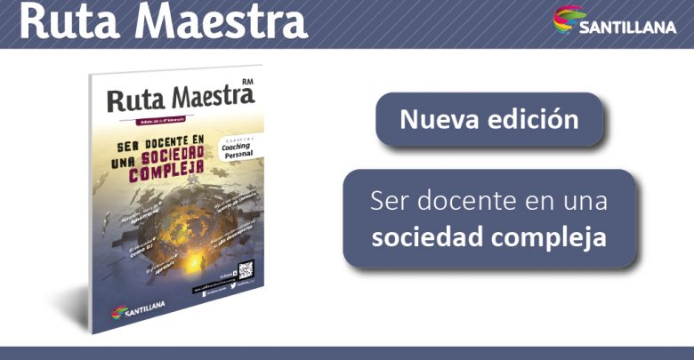 Photo of Edición 24 – Ser docente en una sociedad compleja