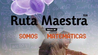 Photo of Edición 26 – Somos Matemáticas